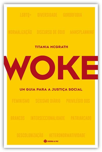 Woke – Um Guia para a Justiça Social