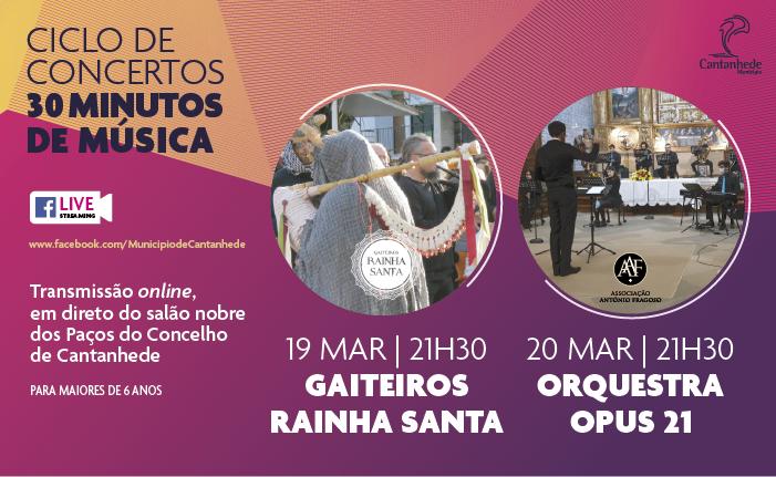 Cantanhede   Dias 19 e 20 de março: 30 Minutos de Música prossegue com a atuação dos Gaiteiros Rainha Santa e Orquestra OPUS 21
