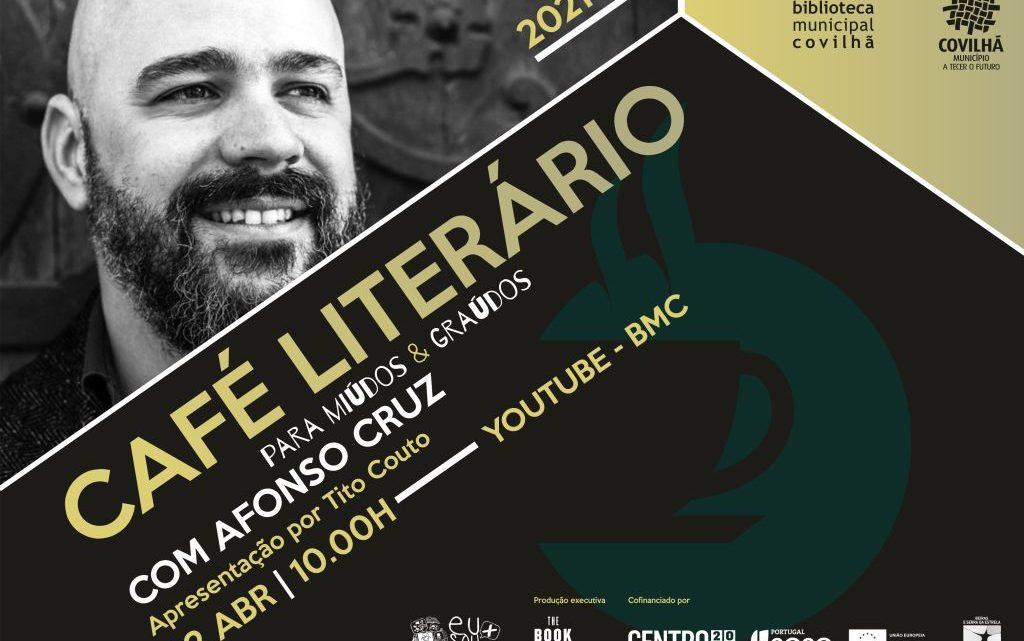 Covilhã | Afonso Cruz no café literário