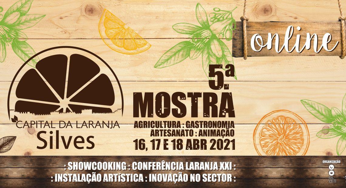De 16 a 18 de abril: 5.ª Mostra Silves capital da laranja regressa em formato online