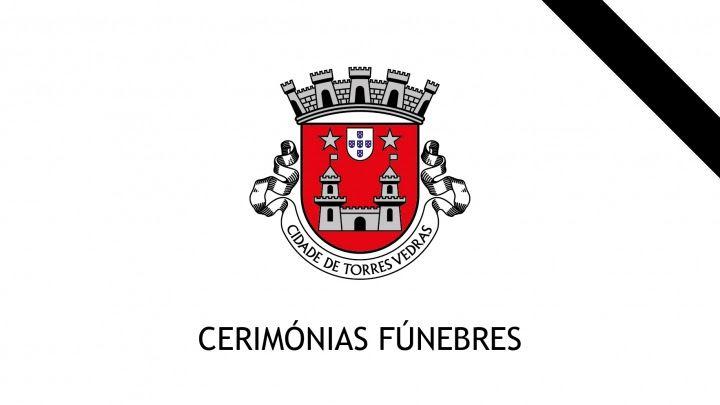 CERIMÓNIAS FÚNEBRES DO PRESIDENTE DA CÂMARA MUNICIPAL DE TORRES VEDRAS