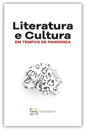Literatura e Cultura em Tempos de Pandemia