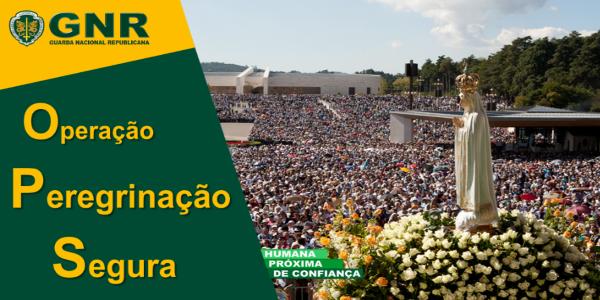 """""""Operação Peregrinação Segura"""": GNR garante segurança das Celebrações da Peregrinação"""