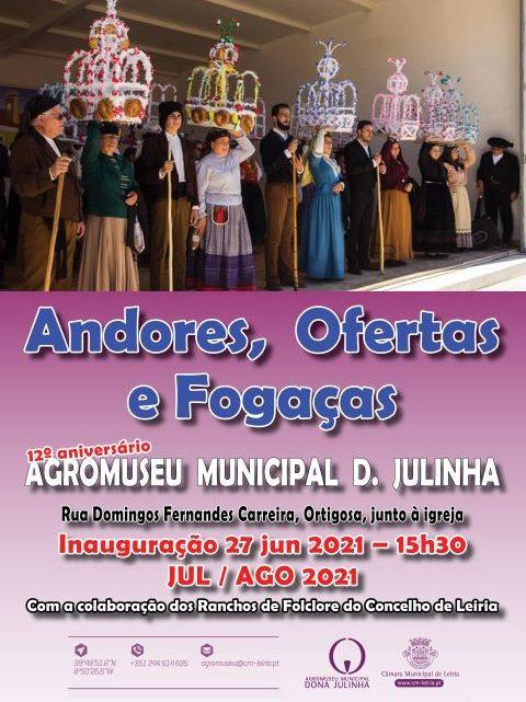 Leiria | Exposição de Andores, Ofertas e Fogaças no Agromuseu Municipal