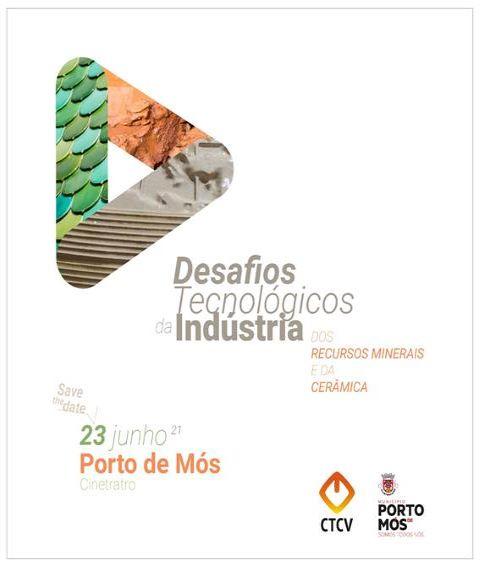 SAVE THE DATE – Indústria dos Recursos Minerais, da Cerâmica e do Vidro: Que desafios e oportunidades? Quais são os Aceleradores Tecnológicos?