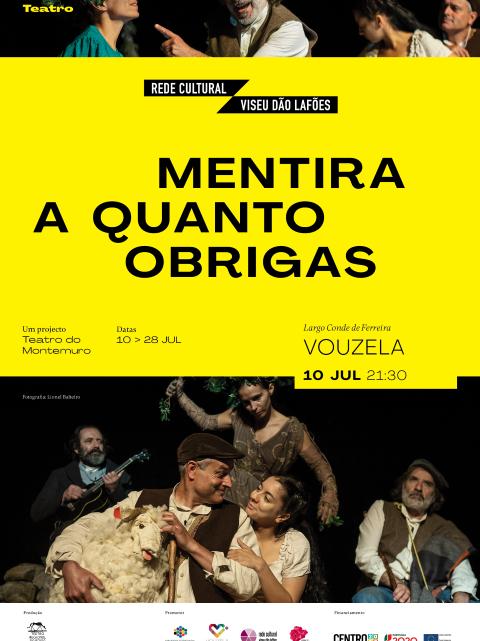 """Dia 10 de julho no Largo Conde de Ferreira, CIM Viseu Dão Lafões e Município de Vouzela promovem o espetáculo de rua """"Mentira a quanto obrigas"""""""