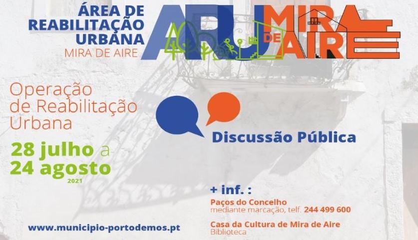 Discussão Pública – Proposta de Área de Reabilitação Urbana + Operação de Reabilitação Urbana de Mira de Aire