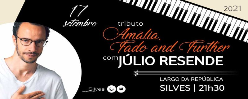 """SILVES APRESENTA TRIBUTO """"AMÁLIA, FADO AND FURTHER"""" COM JÚLIO RESENDE A 17 DE SETEMBRO"""