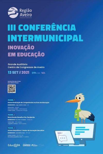 Hoje, 13 setembro, 09h30 – 18h30 – Conferência Intermunicipal de Inovação em Educação