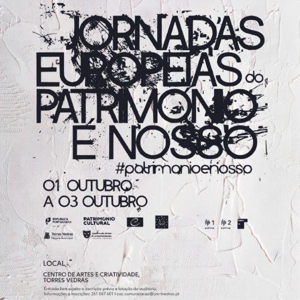 Torres Vedras   JORNADAS EUROPEIAS DO PATRIMÓNIO 2021- SALVAGUARDA E PRESERVAÇÃO DO PATRIMÓNIO DO CARNAVAL