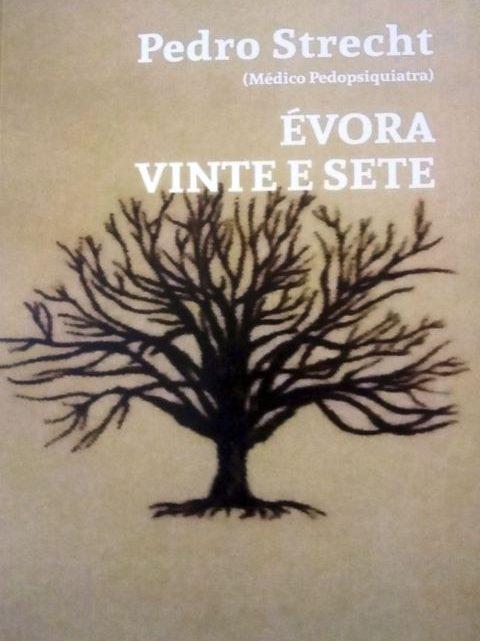 Lançamento de livro Évora Vinte e Sete, de Pedro Strecht