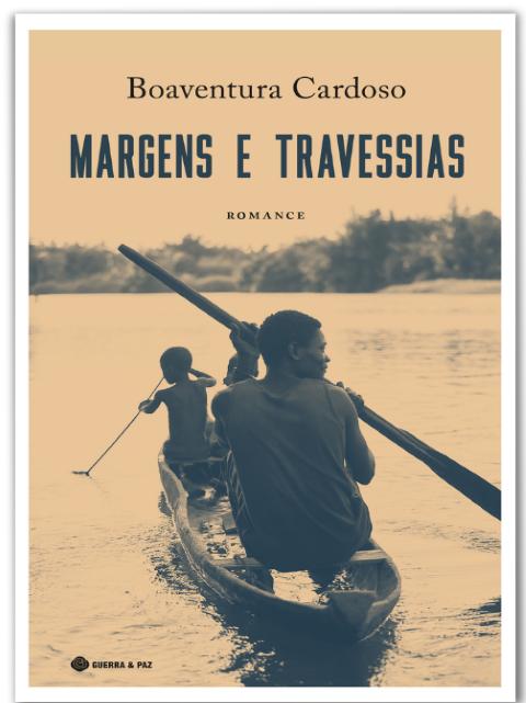 Margens e Travessias: Um «alto romance» de Boaventura Cardoso