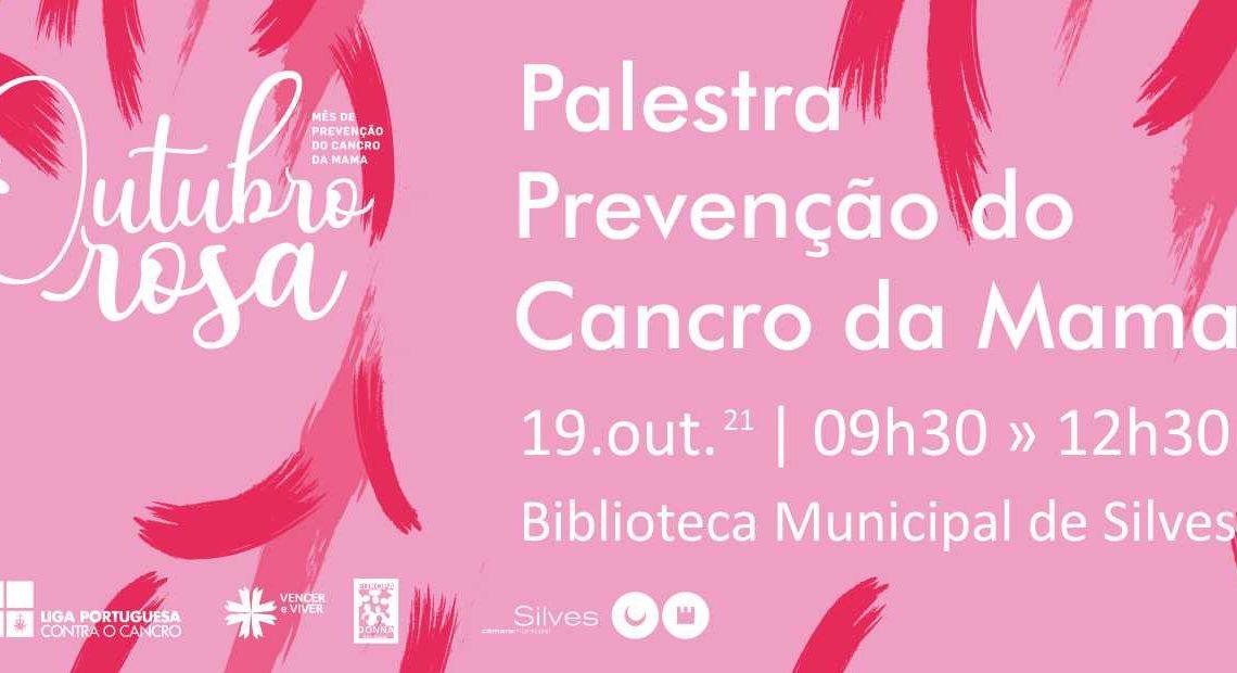 """Dia 19 de outubro: BIBLIOTECA MUNICIPAL DE SILVES ACOLHE A PALESTRA """"PREVENÇÃO DO CANCRO DA MAM"""
