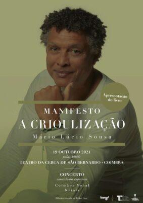 """Mário Lúcio Sousa em Coimbra: concerto e apresentação do livro """"Manifesto A Crioulização"""""""